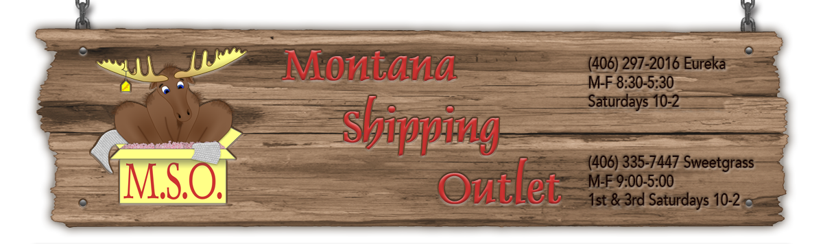 Montana Shipping Outlet... your resource for professional shipping, receiving, packing and business services!